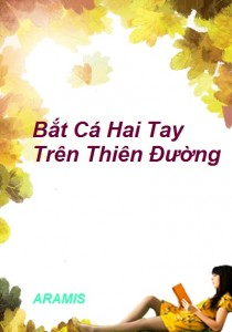 bat-ca-2-tay-tren-thien-duong